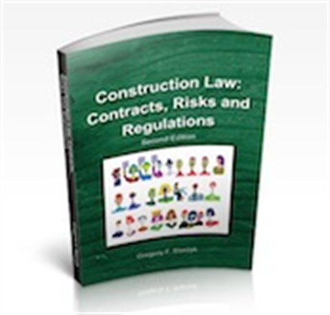 Construction Law: Contracts, Risks and Regulations,  Second Edition (eBook)